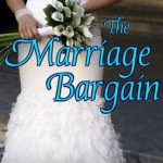The Marriage Bargain ~ Book Tour and #Giveaway
