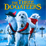 The Three Dogateers DVD Giveaway! #TheThreeDogateers