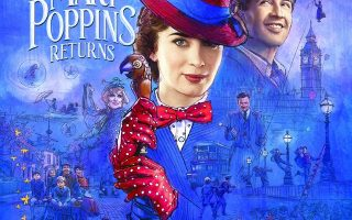 Mary Poppins Returns ~ Trailer
